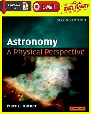 """"""" E-ß00K """" Astronomy A Physical Perspective 2nd Edition, by Marc L. Kutner"""
