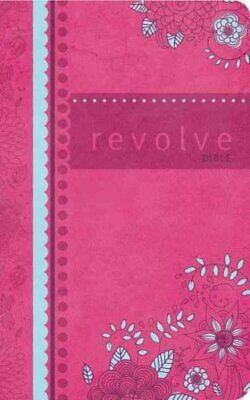 NCV, Revolve Bible, Leathersoft, Pink The Perfect Bible for Tee... 9781401674755