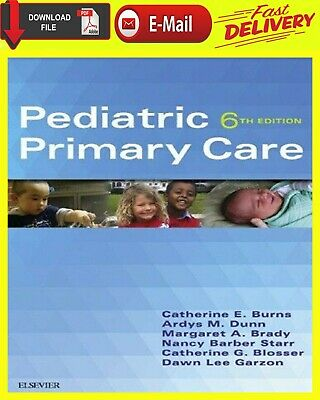 Pediatric Primary Care 6th Edition  [ E-B00K | PDF ] { fast Delivery }