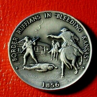 "Border Ruffians in ""Bleeding Kansas""1856 By Danbury Mint 33 Gram.925 Fine Silver"