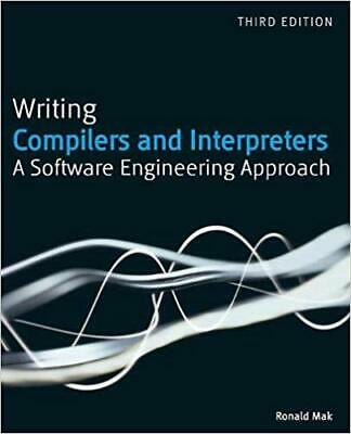 Writing Compilers and Interpreters A Software Engineering Approach 3rd Edi (ṖÐF)