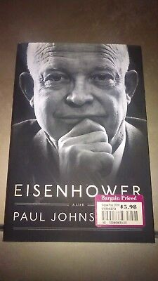 Eisenhower - A Life by Paul Johnson (2014, Hardcover)