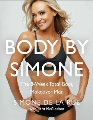 [PDF] Body By Simone: The 8-Week Total Body Makeover Plan-Instant Email Delivery