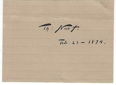 Cut Signature Autograph Thomas Nast Political Cartoonist Harpers Weekly