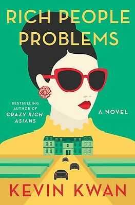 Rich People Problems by Kevin Kwan (2018, eBooks)