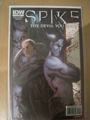 """SPIKE (BUFFY) : """"The DEVIL YOU KNOW""""  ISSUE 1 by WILLIAMS & CROSS. IDW.2010"""