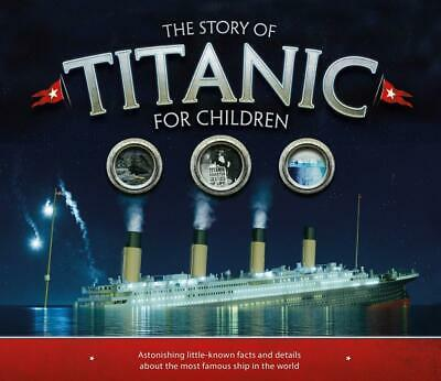 Story of the Titanic for Children by Joe Fullman Paperback Book Free Shipping!