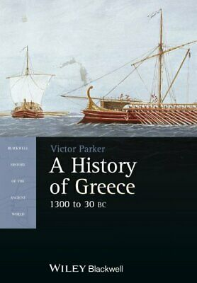 A History of Greece, 1300 to 30 BC by Victor Parker 9781405190336