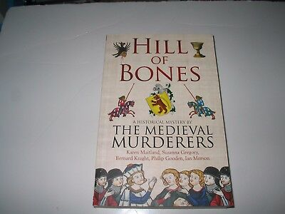 hill of bones medieval murderers the