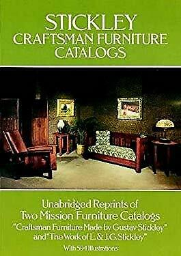 Stickley Craftsman Furniture Catalogs by Stickley, Gustav