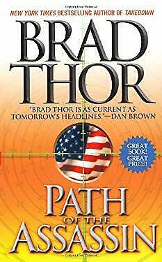 Path of the Assassin : A Thriller by Thor, Brad