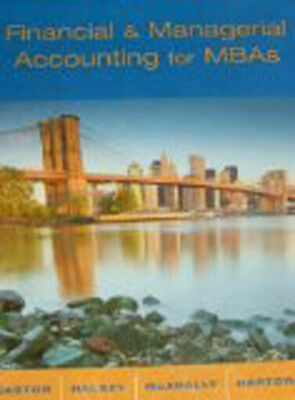 Financial and Managerial Accounting for MBAs