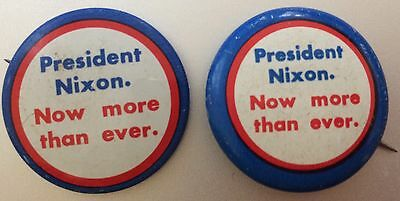 1972 President Nixon Now More Than Ever GENUINE Re-Election Campaign Pin-back 2