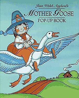 Mother Goose Pop-Up by Anglund, Joan Walsh-ExLibrary