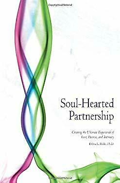 Soul-Hearted Partnership : Creating the Ultimate E