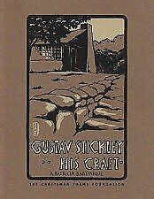 Gustav Stickley - His Craft by A. Patricia Bartinique-ExLibrary