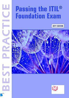 Passing the ITIL Foundation Exam: 2011 Edition (English Version)