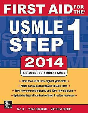 First Aid for the USMLE Step 1 2014 by Le, Tao, Bhushan, Vikas