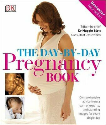 (Good)-The Day-by-Day Pregnancy Book: Comprehensive advice from a team of expert