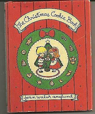 Christmas Cookie Book by Anglund, Joan Walsh