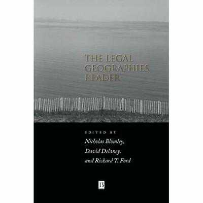 Legal Geographies Reader: Law, Power and Space - Paperback NEW Blomley, Nichol 2