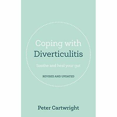 Coping with Diverticulitis - Paperback NEW Peter Cartwrigh 15 Sept. 2016