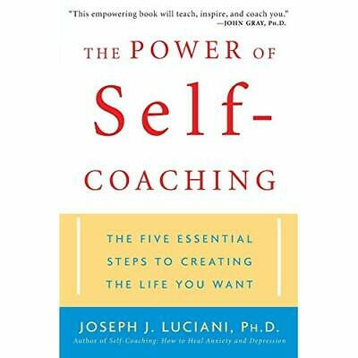 The Power of Self-coaching: The Five Essential Steps to - Paperback NEW Luciani