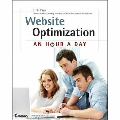 Website Optimization: An Hour a Day - Paperback NEW Rich Page 2012-05-04