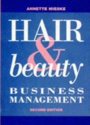 Hair and Beauty Business Management-Annette Mieske