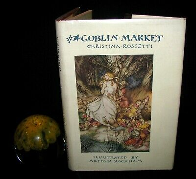 1933 1st US Edition - Goblin Market by C. Rossetti illustrated by Arthur Rackham