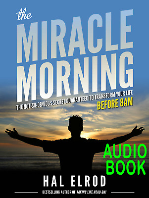 The Miracle Morning: by Hal Elrod (Audio-BOOK)