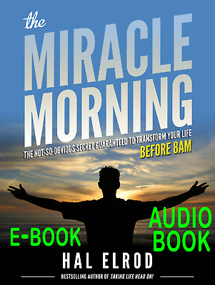 The Miracle Morning: by Hal Elrod (E- BOOK) + (Audio-BOOK)