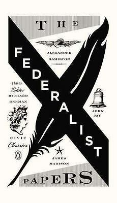 The Federalist Papers [Penguin Civic Classics]
