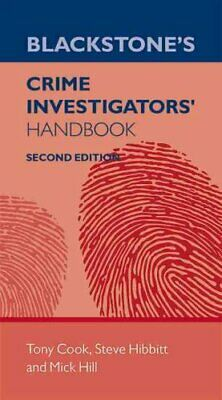 Blackstone's Crime Investigators' Handbook by Tony Cook 9780198753605