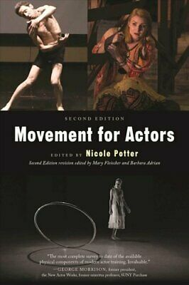 Movement for Actors (Second Edition) by Nicole Potter 9781621535416