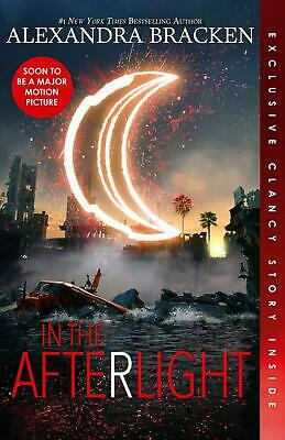 In the Afterlight (The Darkest Minds, Book 3) by Alexandra Bracken Paperback Boo
