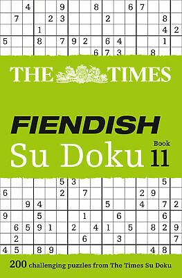 The Times Fiendish Su Doku Book 11: 200 Challenging Su Doku Puzzles ' The Times