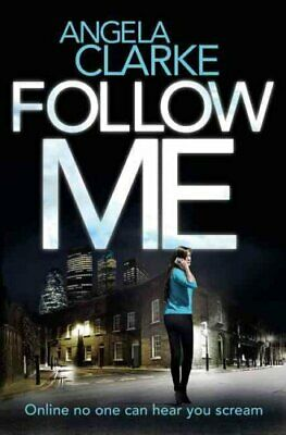 Follow Me The Bestselling Crime Novel Terrifying Everyone This ... 9780008165437