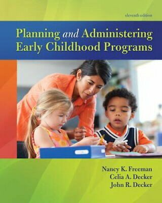 Planning and Administering Early Childhood Programs 9780134027319