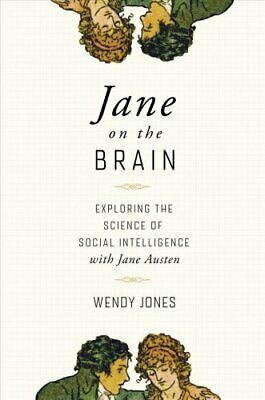 Jane on the Brain - Exploring the Science of Social Intelligenc... 9781643130347