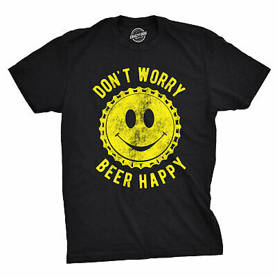 Mens Don't Worry Beer Happy Tshirt Funny Drinking Tee