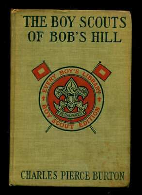Boy Scouts Of Bobs Hill By Charles Pierce Burton 1912