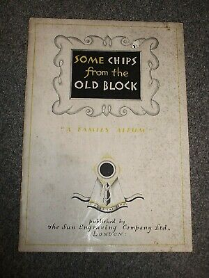 Some Chips from the Old Block.Sun Engraving Company Ltd.c1930s.