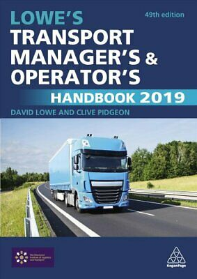 Lowe's Transport Manager's and Operator's Handbook 2019 9780749484200