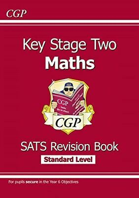 Ks2 Maths Targeted Sats Revision Book - Standard Level (for The 2019 Tests) Cgp