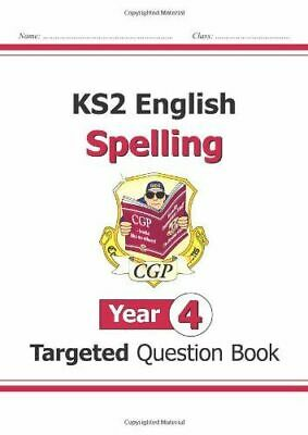Ks2 English Targeted Question Book: Spelling - Year 4 Cgp Books