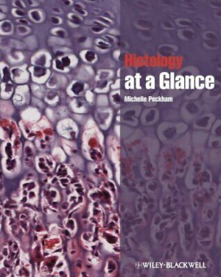 Histology at a Glance by Michelle Peckham (Paperback, 2011)