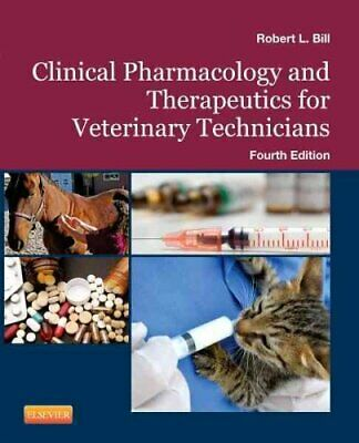 Clinical Pharmacology and Therapeutics for Veterinary Technicians 9780323086790