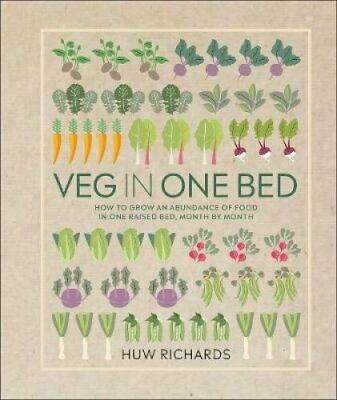 Veg in One Bed How to Grow an Abundance of Food in One Raised B... 9780241376522