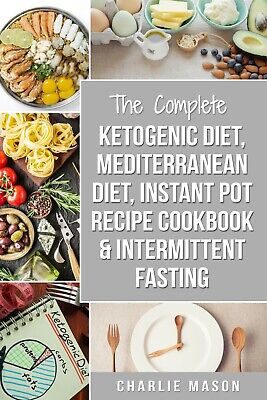 Ketogenic Diet, Mediterranean Diet Cookbook, Instant Pot Recipe Book,[PDF,EB00K]